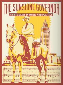 Jimmie Davis - The Sunshine Governor